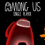 Printre noi: Single Player