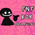 FNF Bob's aanvalstest