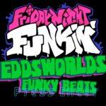 FNF: Eddsworlds Funky Beats