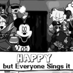 FNF: Happy but Everyone Takes Turn Singing
