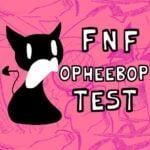 FNF Opheebop-test