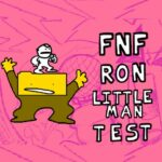 FNF Ron and Little Man Test