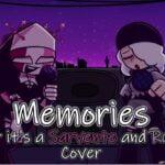 FNF: Sarvente y Ruby Sings Memories