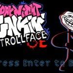 Vineri seara Funkin Trollface (Trollge)