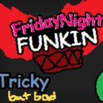 Friday Night Funkin Vs Tricky But Bad