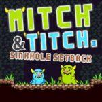 Mitch e Titch: retrocesso do buraco de sumidouro