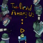 The Dead Among Us