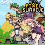 Ultra Pixel Survive: выживание в ролевой игре